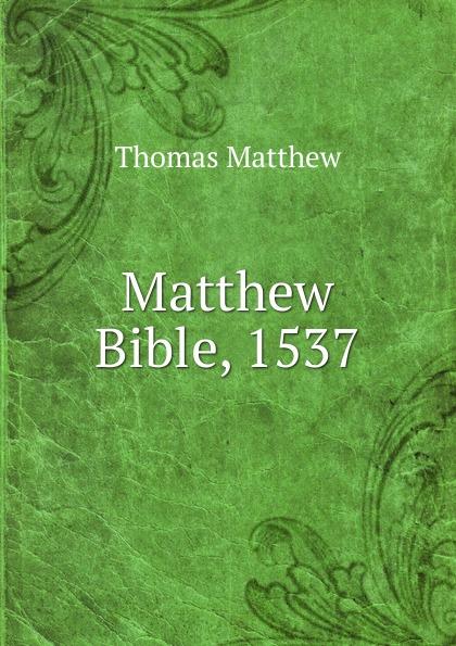 Thomas Matthew Matthew Bible, 1537 estudos biblicos para criancas mateus portuguese bible studies for children matthew