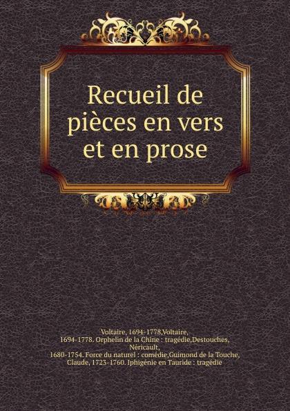 Voltaire Voltaire Recueil de pieces en vers et en prose