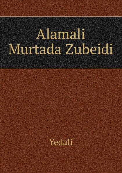 цены Yedali Alamali Murtada Zubeidi