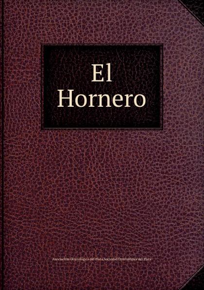 Asociación Ornitológica del Plata El Hornero бордюр el molino mold yute plata perla 3 5х25