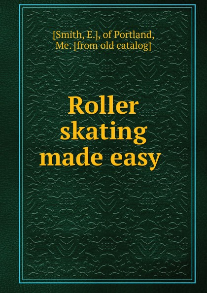 E. Smith Roller skating made easy winter knits made easy