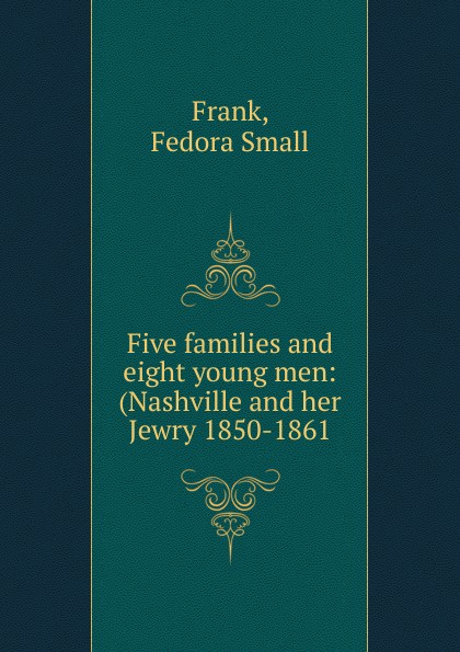 Fedora Small Frank Five families and eight young men