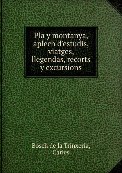 Carles Bosch de la Trinxeria Pla y montanya carles brunet una ilusi n con carles