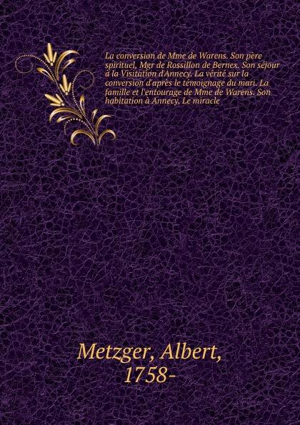 Albert Metzger La conversion de Mme de Warens