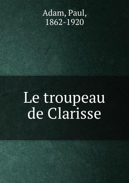Фото - Paul Adam Le troupeau de Clarisse jean paul gaultier le male
