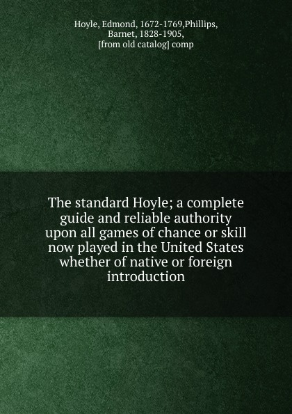 Edmond Hoyle The standard Hoyle цена и фото