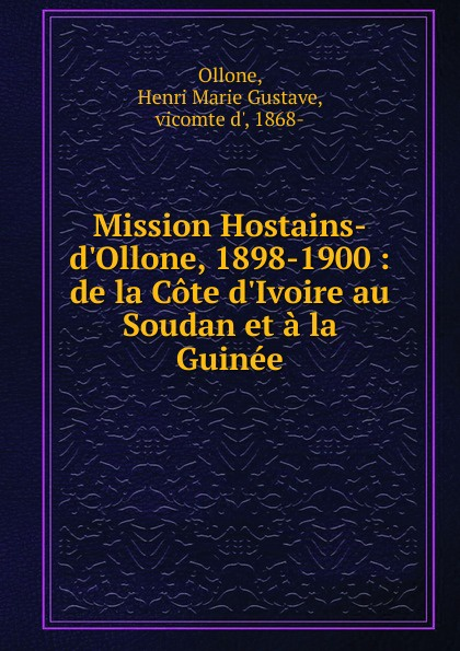 Mission Hostains-d.Ollone, 1898-1900