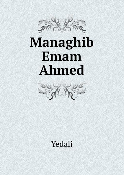 Yedali Managhib Emam Ahmed