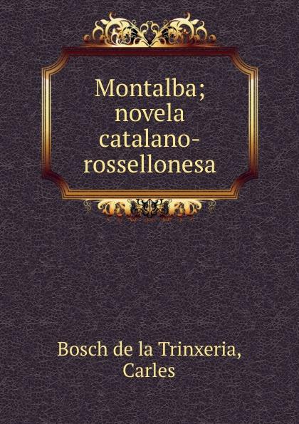 Carles Bosch de la Trinxeria Montalba carles brunet una ilusi n con carles