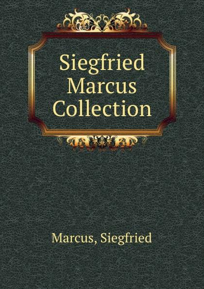 Siegfried Marcus Siegfried Marcus Collection bountyhome зеркало marcus