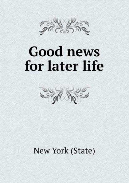 Good news for later life lachapelle good news