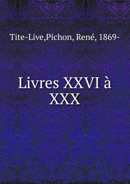Pichon Tite-Live Livres XXVI a XXX