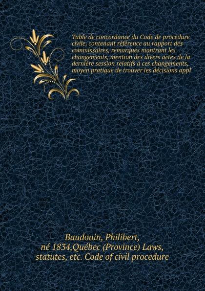 где купить Philibert Baudouin Table de concordance du Code de procedure civile по лучшей цене