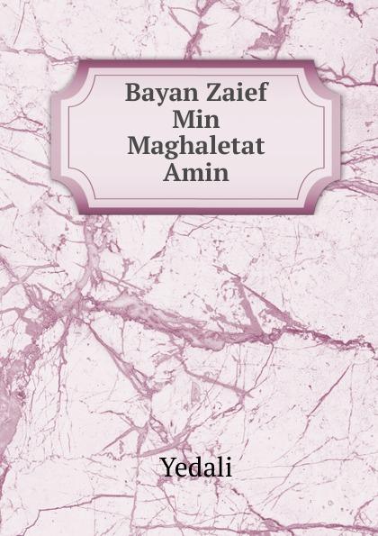 Yedali Bayan Zaief Min Maghaletat Amin showkat ganie and shajr ul amin antioxidant