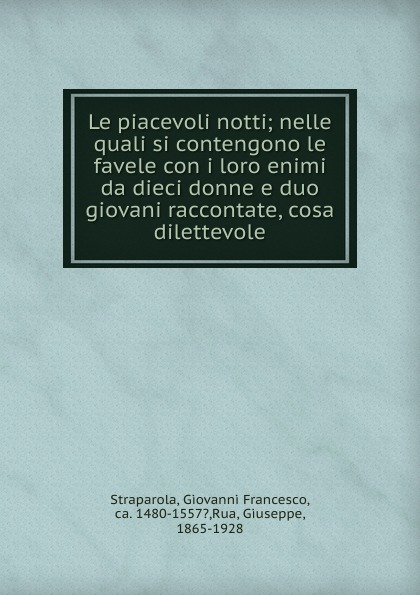 Giovanni Francesco Straparola Le piacevoli notti страпарола дж приятные ночи le placevoli notti