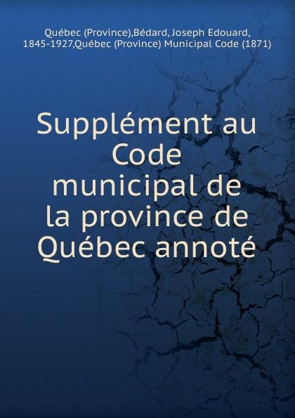J.E. Bedard Supplement au Code municipal de la province de Quebec annote the trust prince s make it happen the prince s trust guide to starting your own business