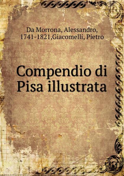 Alessandro Da Morrona Compendio di Pisa illustrata games [a1] tombola illustrata