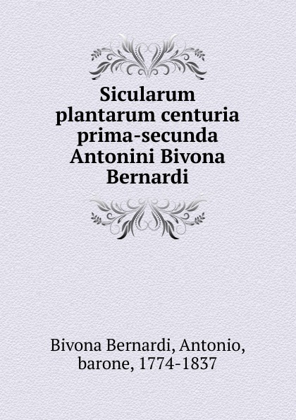 Bivona Bernardi Sicularum plantarum centuria prima-secunda Antonini Bivona Bernardi семена sixty six echeveria secunda puebla 10