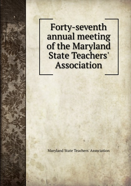 Forty-seventh annual meeting of the Maryland State Teachers. Association iron maiden – seventh son of a seventh son lp