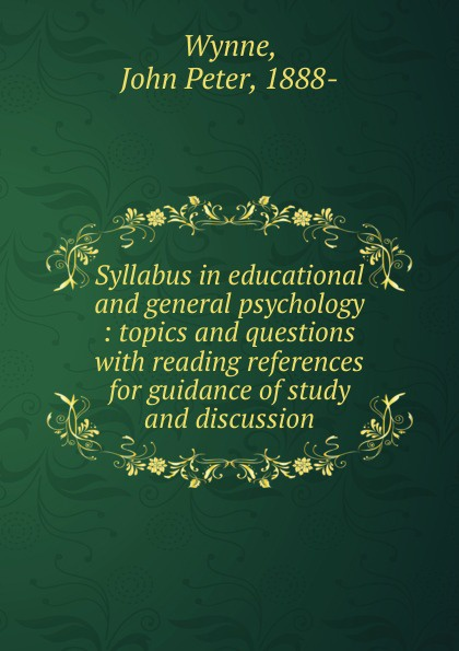 John Peter Wynne Syllabus in educational and general psychology tom billington critical educational psychology