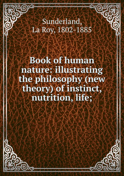 Laroy Sunderland Book of human nature human nutrition