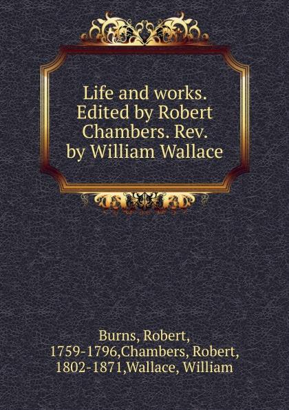 Robert Burns, Chambers The life and works. Volume 3