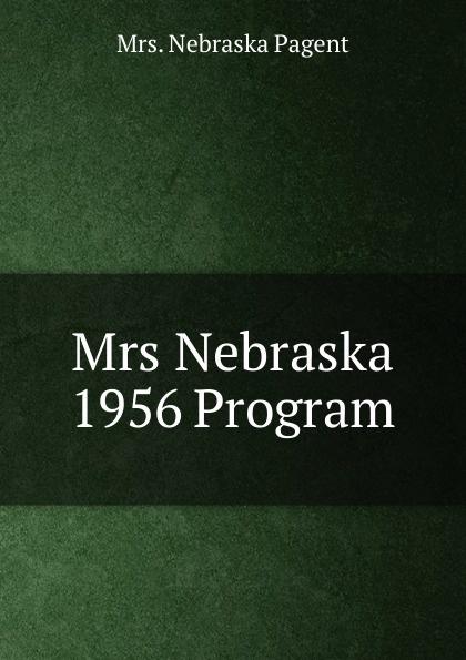 Nebraska Pagent Mrs 1956 Program