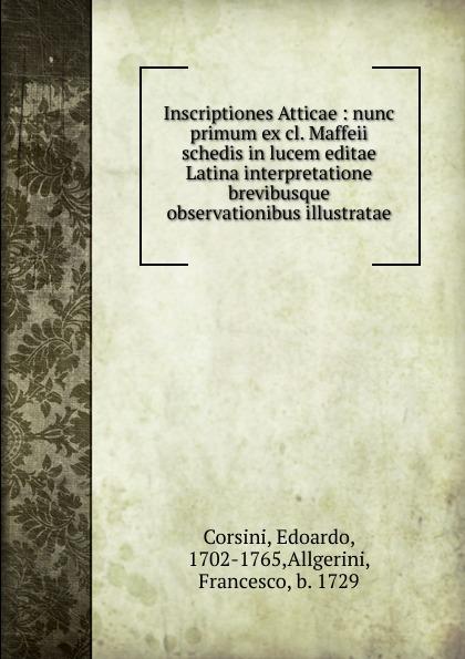 Edoardo Corsini Inscriptiones Atticae curtius ernst inscriptiones atticae nuper repertae duodecim latin edition