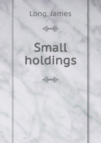 лучшая цена James Long Small holdings