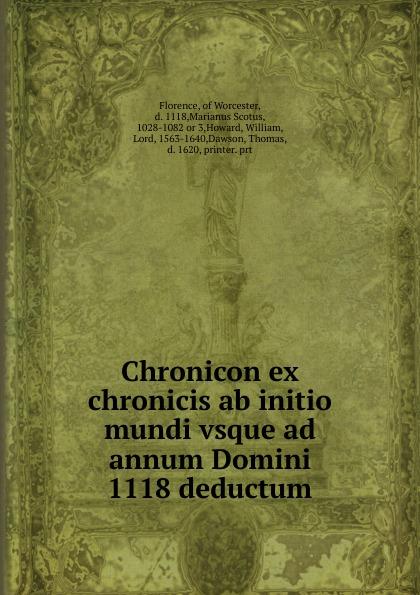 Florence Chronicon ex chronicis ab initio mundi vsque ad annum Domini 1118 deductum g chant in nativitate domini ad missam in nocte