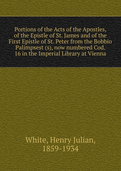 Henry Julian White Portions of the Acts of the Apostles rabbi dr ray looker acts of the apostles