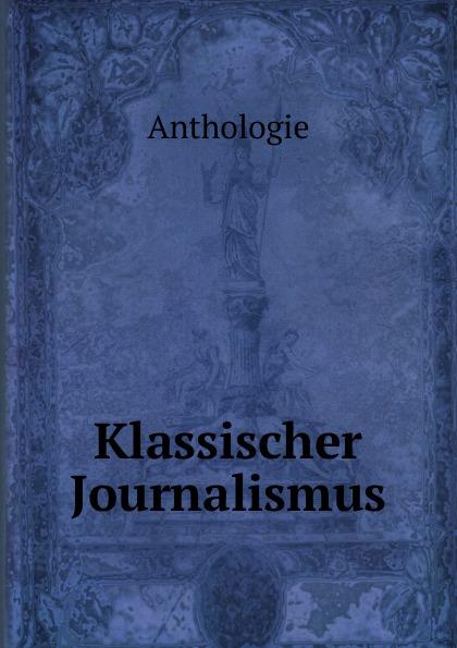 Klassischer Journalismus