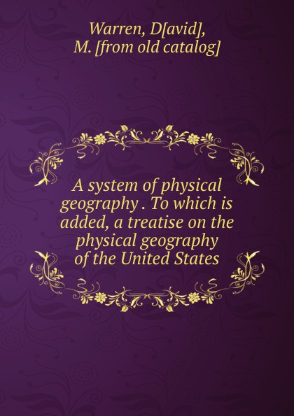 David Warren A system of physical geography недорого