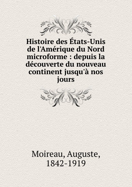 Auguste Moireau Histoire des Etats-Unis de l.Amerique du Nord. Tome 1. La periode coloniale тонер картридж canon c exv32 черный для ir2535 2535i 2545 2545i