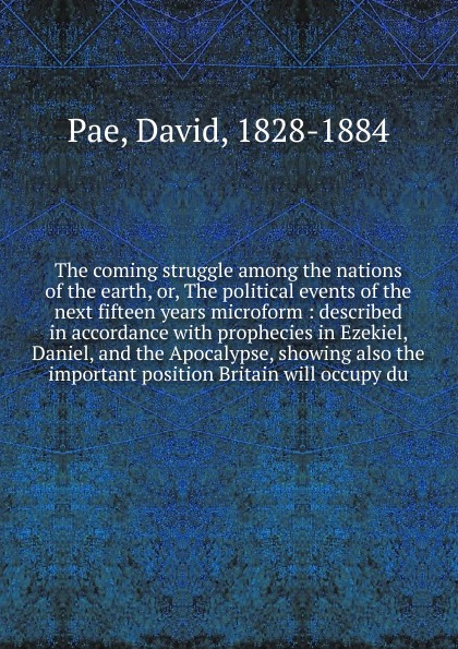 David Pae The coming struggle among the nations of the earth. Or, The political events of the next fifteen years microform malcolm kemp extreme events robust portfolio construction in the presence of fat tails isbn 9780470976791