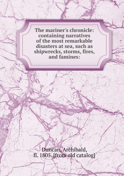 Archibald Duncan The mariner.s chronicle