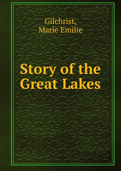 Story of the Great Lakes