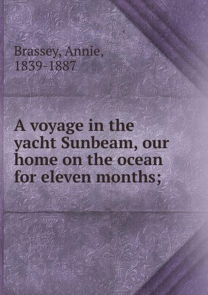 лучшая цена Annie Brassey A voyage in the yacht Sunbeam