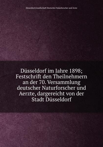 цена на Gesellschaft Deutscher Naturforscher und Ärzte Düsseldorf Dusseldorf im Jahre 1898