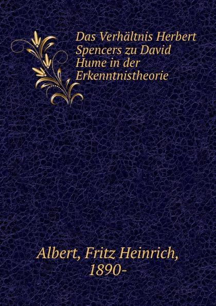 Fritz Heinrich Albert Das Verhaltnis Herbert Spencers zu David Hume in der Erkenntnistheorie herbert meussling der schiffsinnenausbau 1957