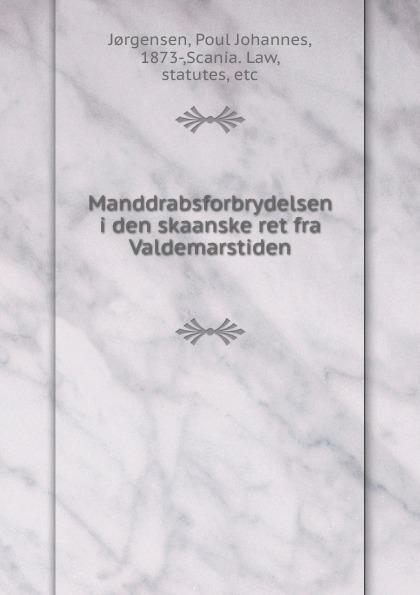 Poul Johannes Jorgensen Manddrabsforbrydelsen i den skaanske ret fra Valdemarstiden hangman s chair fra