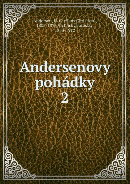Ганс Христиан Андерсен Andersenovy pohadky