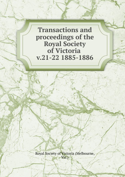 Melbourne Transactions and proceedings of the Royal Society of Victoria john joseph briggs the history of melbourne in the county of derby including biographical notices of the coke melbourne and hardinge families