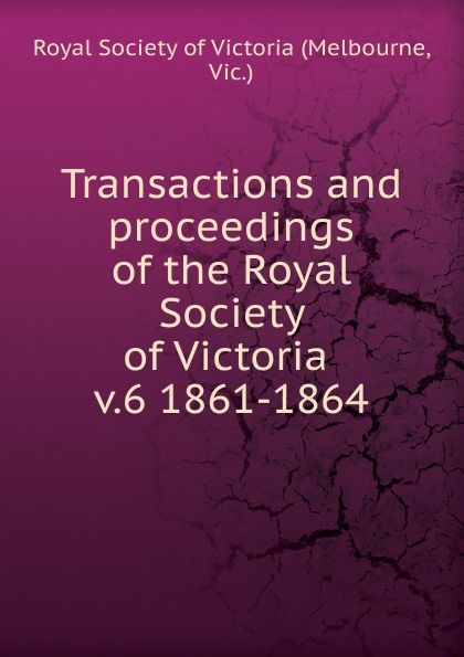 Melbourne Transactions and proceedings of the Royal Society of Victoria