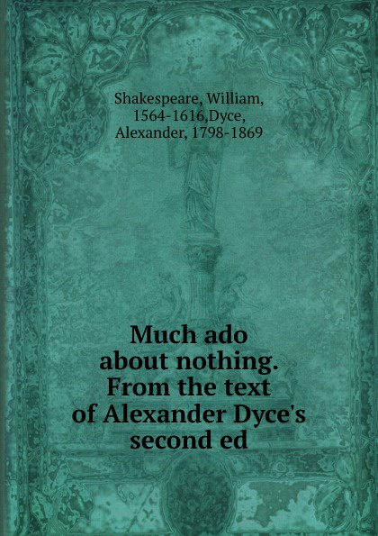 William Shakespeare Much ado about nothing shakespeare w much ado about nothing книга на английском языке