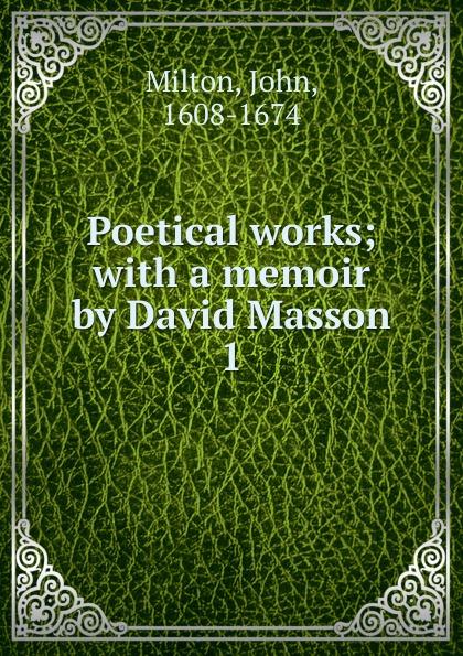 Milton John Poetical works. Volume 1