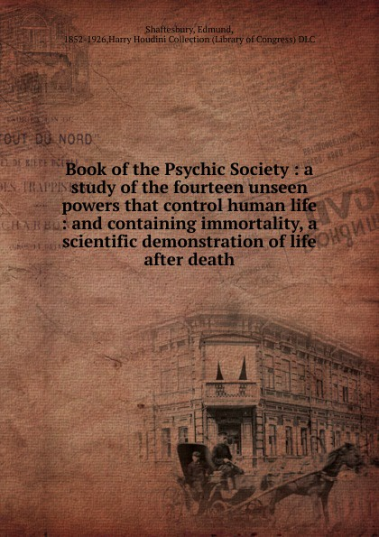Edmund Shaftesbury Book of the Psychic Society a study of the fourteen unseen powers that control human life jacobsen r the unseen