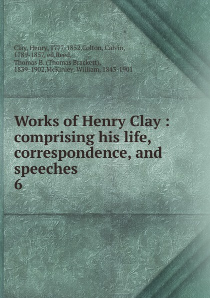 Henry Clay Works of Henry Clay bridge of clay