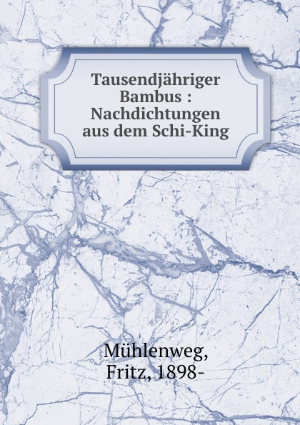 лучшая цена Fritz Mühlenweg Tausendjahriger Bambus