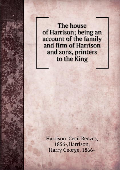 Cecil Reeves Harrison The house of Harrison harry harrison deathworld